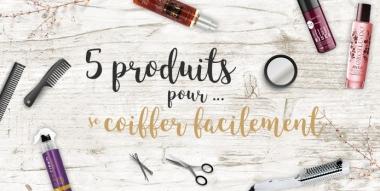 Secrets beauté : 5 produits pour...coiffer facilement ses cheveux !