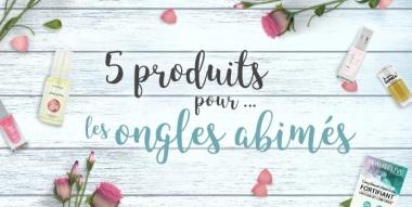 Secrets Beauté : 5 produits pour… prendre soin des ongles abîmés